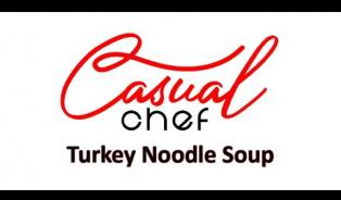 Embedded thumbnail for Casual Chef - Turkey Noodle Soup