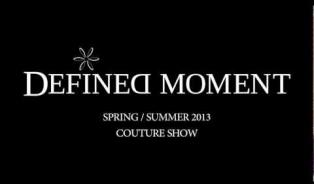Embedded thumbnail for DEFINED MOMENT Haute Couture Paris
