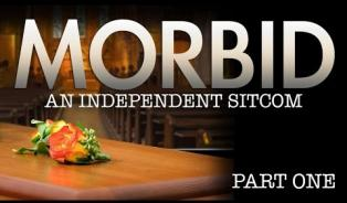 Embedded thumbnail for Morbid: An independent sitcom - Part one 650 views