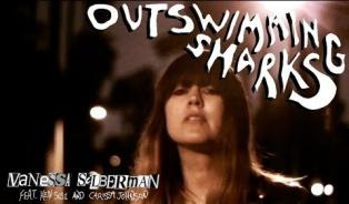 Embedded thumbnail for Vanessa Silberman - Outswimming Sharks ft Ken Susi and Carissa Johnson